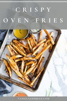 Whip up a few dipping sauces to take these Oven Baked French Fries over the top! This recipe is vegetarian, vegan and gluten free. #ovenfries #fries #crispyfries #snack #vegan #glutenfree | vanillaandbean.com @vanillaandbean