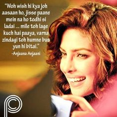 Anjaana Anjaani bollywood movie quotes. Loved this movie! #PriyankaChopra