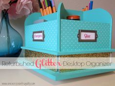 So glam! Perfect for a fun office, teen's room or dorm! Refurbished Glitter Desktop Organizer Tutorial - An Exercise In Frugality
