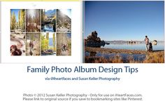 Family photo album design tips-  I need to start doing this instead of the traditional photo album.  Soooo much easier.