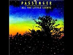 Now we've got holes in our hearts, yeah we've got holes in our lives well we've got holes, but we carry on (Passenger - Holes)