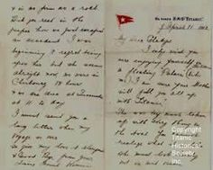 LETTER WRITTEN ON BOARD RMS TITANIC    The famous Letter to Gladys was written mailed and one of the few rare correspondence that survived. Edwina Troutt wrote it to her friend describing how lovely the ship is. Many years later at a Titanic Historical Society meeting, which she was an Honour Member, she was a very surprised lady when Edward Kamuda showed her that letter she had written so many years ago!