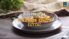 ALDI Receptek - Tonhalas tészta