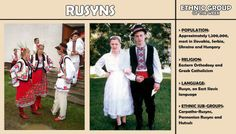 Rusyn people, also known as Carpatho-Rusyns or Ruthenes