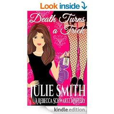 """(Book #1 in the Bestselling Rebecca Schwartz Cozy Mystery Series by Edgar Award Winner Julie Smith! Library Journal: """"Funny and witty, with a clever, outspoken heroine."""")"""