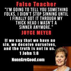 Joyce Meyer, false teaching - read the Word - 1 John 1:8