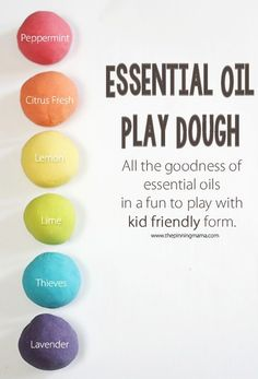 Essential oil play dough- fun for kids and also a great stress reliever for us adults.