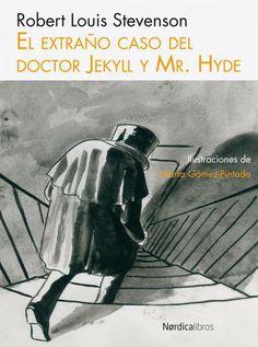 El extraño caso del Dr. Jekyll y Mr. Hyde, de Robert Louis Stevenson