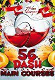 Free Kindle Book -   56 DASH Main Courses (DASH diet, low salt cookbook, low salt recipes, low sodium recipes) (DASH diet, Low salt, Low sodium cookbook Book 2)
