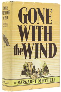 Margaret Mitchell, First edition of Gone with the Wind.  #classic #love #movies #Gonewiththewind