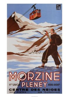 Love Morzine so much and really love this vintage poster. Ski Vintage, Vintage Ski Posters, Vintage Art Prints, French Vintage, Old Posters, Art Deco Posters, Air France, Advertising Poster, Retro