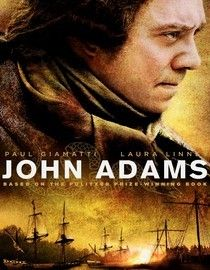 John Adams (2008) Epic Emmy and Golden Globe winner that recounts the life of founding father John Adams as revolutionary leader, America's first ambassador to England, the first vice president and the second president.  Paul Giamatti, Laura Linney, John Dossett...2a