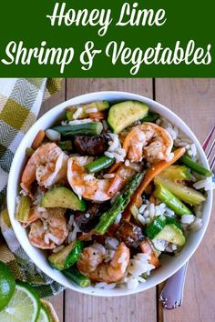 Honey Lime Shrimp & Vegetables is a delicious meal in a bowl. The easy marinade adds great flavor, and you can mix it up with your favorite vegetables. This dish is light and gluten-free, and will be a hit with your family #shrimp #honeylimeshrimp #marinatedshrimp #glutenfree Shrimp And Vegetables, Sauteed Vegetables, Best Seafood Recipes, Salmon Recipes, Side Recipes, Lunch Recipes, Delicious Recipes, Easy Recipes, Dinner Recipes