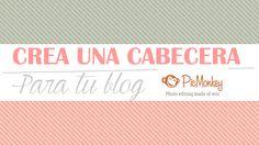 creacionypersonalizacion: #14 Crear cabecera para el blog con picmonkey