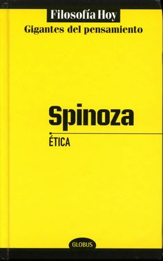 Spinoza. Ética #Filosofía