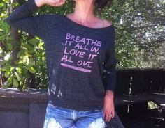 Breathe It All In, Love It All Out.   -   Black Slouchy  Off The Shoulder TShirt on Etsy, $35.00