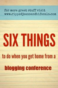 6 things to do after a blogging conference • Ripped Jeans & Bifocals
