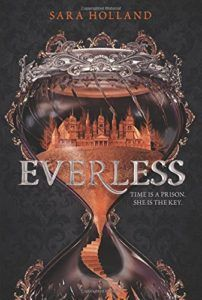 Everless by Sara Holland - Young Adult fantasy novel. Events are taking place in a world where the time of the human life is a currency.