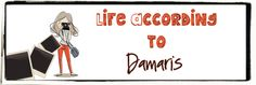 Review from Life According to Damaris