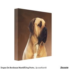 Dogue De Bordeaux #Mastiff #Dog #Portrait #Painting #Canvas Print #animal #pet #doglovers #art