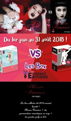 Les box collector été 2018 arrivent bientôt ! Avec, Obscure Romance de Jeff Bergey + des gourmandises romantiques ou sexy + des goodies girly ou hot.
