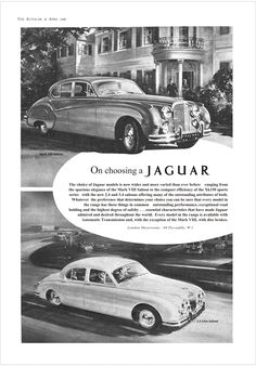 Jaguar Mk VIII and 2.4 and 3.4 Saloons Autocar Advert April 4th 1958 Classic Sports Cars, Classic Cars, Jaguar Models, Jaguar Cars, Jaguar Daimler, Jaguar S Type, Retro Advertising, Automotive Art, Car In The World