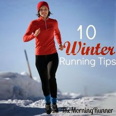 Winter Running Tips to keep you safe, motivated, and warm #themorningrunner #running #tips
