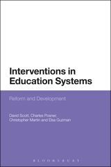 Scott, D. et al. (2015) Interventions in education systems : reform and development. London: Bloomsbury