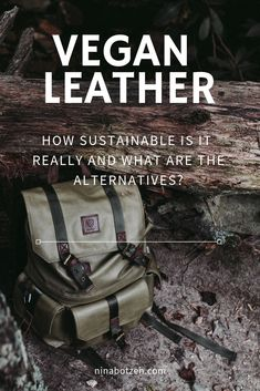Vegan leather: How sustainable is it really and what are the alternatives?