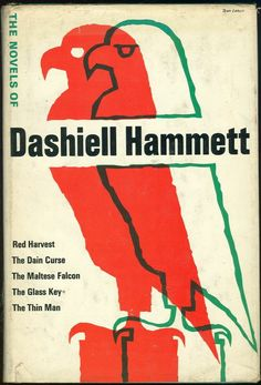 Novels of Dashiell Hammett: Red Harvest, The Dain Curse, The Maltese Falcon, The Glass Key, The Thin Man. Hardboiled detective novels rock!