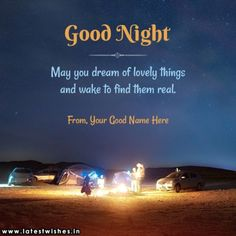 Good night pic, A good night picture is must, if you want him/her into your dream. for that reason, we have collected some most romantic, and loving good night pic for you. Good Night Prayer Quotes, Beautiful Good Night Quotes, Funny Good Night Quotes, Good Night Quotes Images, Good Night Cards, Good Night To You, Good Night Greetings, Good Night Gif, Good Morning Messages Friends