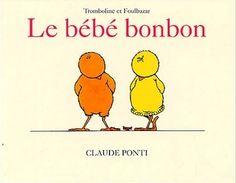 Le bébé bonbon de Claude Ponti