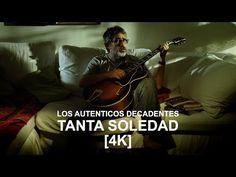 Tanta Soledad- Los Auténticos Decadentes YouTube