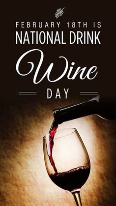 February 18th is National Drink Wine Day! - Maybe next year #DuVino #wine www.vinoduvino.com Wine Drinks, Alcoholic Drinks, Cocktails, Beverages, National Drink Wine Day, Wine Quotes, Wine Cheese, Wine Time, Wine And Beer