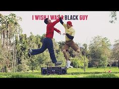 I Wish I Was A Black Guy - JULIAN SMITH - YouTube guys this is my anthem