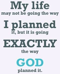 God allowed it and has my best interest.He sees the future.I trust He knows best !!