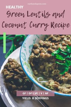 This dairy free curry is comforting, warm, sweet, fragrant and if you like a bit of a kick, it can also be that for you. It's such an easy vegan recipe, perfect for a weeknight healthy dinner. It's just great to have when the weather is miserable and you want something that makes you feel like all is well with the world, and whispers sweet nothings to your palate. #greenlentils #coconutcurry #veganrecipes #curryrecipes #comfortfood #vegandinner #slowcookerecipes Pantry Items Recipe, Dairy Free Recipes, Vegan Recipes, Green Lentils, Canned Coconut Milk, Fresh Coriander, Coconut Curry, Sweet Nothings, Healthy Meal Prep