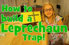 Chloe Builds a Leprechaun Trap for St. Patrick's Day!
