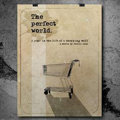 """Une affiche créée en hommage au film """" Le monde parfait"""" de Patric Jean."""