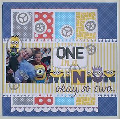One in a Minion paper piecing Scrapbook Page Layout-