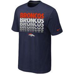 Nike Denver Broncos Blockbuster T-Shirt - Navy Blue Denver Broncos Merchandise, Denver Broncos Shirts, Go Broncos, Broncos Fans, Nike Nfl, Jersey Nike, Navy Blue T Shirt, Nfl Jerseys, Country Outfits