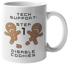 Step 1 Disable Cookies Hilarious Tech Support Troubleshooting Terminology Pun Coffee & Tea Mug For Call Center Agents... Gift Mugs, Gifts In A Mug, Tea Mugs, Coffee Mugs, Tech Humor, Mug Warmer, Camping Coffee, Wedding Gifts For Couples, Cool Mugs