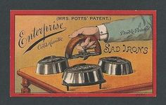 Enterprise Sad Irons - Mrs. Potts Patent - Trade Card
