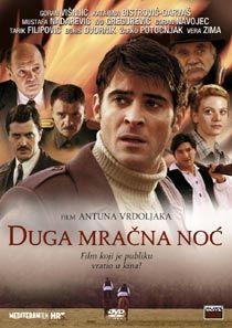 Long Dark Night (Duga mracna noc) (2004) Hd Movies, Movies To Watch, Movies Online, Foreign Movies, Dark Night, Cinema, Film, World, Movie Posters