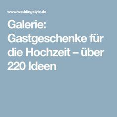 Galerie: Gastgeschenke für die Hochzeit – über 220 Ideen