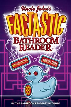 Uncle John's Factastic Bathroom Reader by Bathroom Reader... https://www.amazon.com/dp/B015OTIHYM/ref=cm_sw_r_pi_dp_AW4Nxb88P9GE6