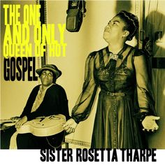 Sister Rosetta Tharpe introduced the spiritual passion of her gospel music into the secular world of rock 'n' roll, inspiring some of its greatest stars, including Chuck Berry, Elvis Presley, Jerry Lee Lewis, and Little Richard.