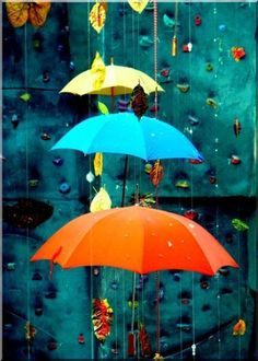 I will never get tired of umbrellas...we need them ...for the rest of our lives :-)