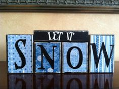 Wood LET IT SNOW block set  Wood Sign  by WoodnExpressions on Etsy, $20.00