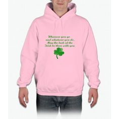 Irish Poem- funny saint patrick day shirt Hoodie